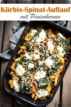 Pumpkin and spinach casserole. Spinach Bake, Spinach Casserole, Vegetarian Casserole, Fall Recipes, Healthy Dinner Recipes, Low Carb Recipes, Fall Dishes, Vegan Dinners, Italian Recipes