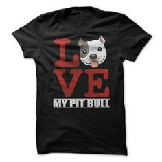 Love My Pit Bull T-Shirt - #gift for teens #hostess gift. BUY IT => https://www.sunfrog.com/Pets/Love-My-Pit-Bull-T-Shirt.html?68278