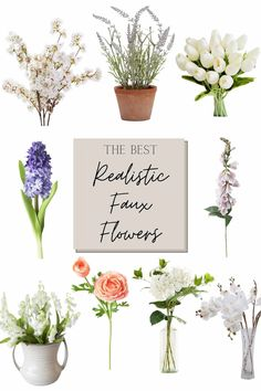 Are you ready to add some color into your home? A round up of the best faux flowers for spring and summer decor!