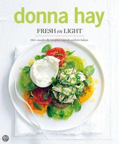 Donna Hay biedt met haar kookboek 'Fresh en light' het antwoord op hoe gezond en lekker samengaan. Eenvoud en smaak blijven intussen centraal staan.