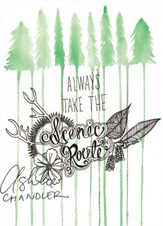 'Always Take the Scenic Route' Watercolor Print by Ashlie Chandler on Etsy