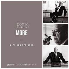 Less is More I Mies Van Der Rohe I Colección Interiorismo
