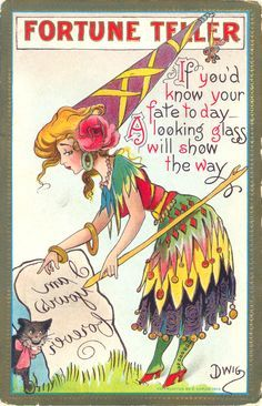 "This ""Fortune Teller"" postcard was published by R. Kaplan (copyright 1909; Series No. 55). It has a hidden message, that is only revealed when the card is held up to a mirror: ""I am yours forever"". This card was posted 14 August 1912, so it appears not to have been a Halloween postcard, more of a party-card. The Artist, Clare Victor Dwiggins started his career as a cartoonist in 1897, producing 'School Days' in the early 1910s, and moved onto comics in 1918 (with 'Huckleberry Finn')."