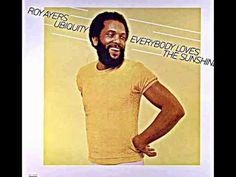"ROY AYERS UBIQUITY. ""Everybody Loves The Sunshine"". 1976. album version."