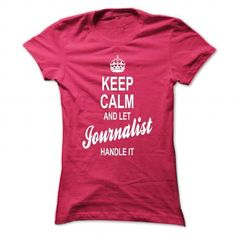 keep calm and let journalist handle it - #champion hoodies #funny t shirt. HURRY => https://www.sunfrog.com/Jobs/keep-calm-and-let-journalist-handle-it-84186633-Guys.html?id=60505