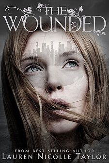 The Wounded by Lauren Nicolle Taylor Book Blitz