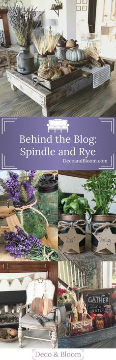 Behind the Blog: Spindle and Rye & Collette Osuna From the Home Decor Discovery Community At www.DecoAndBloom.com