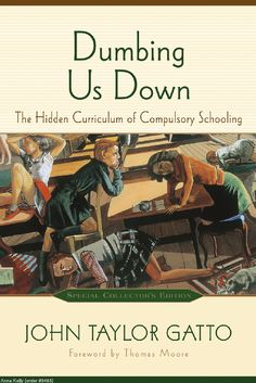 """Dumbing Us Down.. A must read if you care about  your children and your country!  Mandatory school has ruined AMERICA! """"When an opponent declares, 'I will not come over to your side.' I calmly say, 'Your child belongs to us already… What are you? You will pass on. Your descendants, however, now stand in the new camp. In a short time they will know nothing else but this new community.'"""" ~ Adolf Hitler"""
