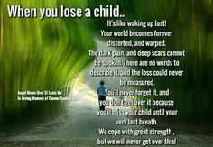 So very true, Henry my son I will miss you until my last breath and then I will see you again.