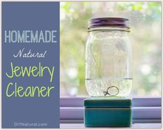 An Effective All Natural Homemade Jewelry Cleaner
