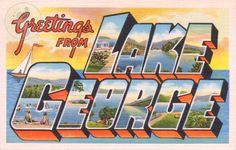Lake George Adirondack Mountains Upstate New York Vintage Large Letter Postcard Giclee Print, via Etsy. Photo Postcards, Vintage Postcards, Lake George Village, Summer Vacation Spots, Fun Winter Activities, Adirondack Mountains, Old Quilts, Upstate New York, Large Letters