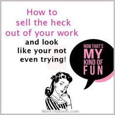 Soft Sales Technique for selling crafts at WorkThatSells.com