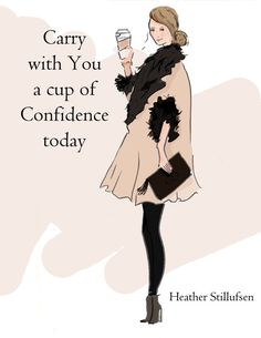 Cup of Confidence - Art for Women - Quotes for Women  - Art for Women - Inspirational Art