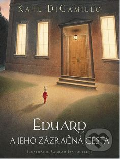 If you're looking for good stories for kids, we recommend The Miraculous Journey of Edward Tulane by Kate DiCamillo. Read about it at the Reading Kingdom! Good Books, Books To Read, My Books, Edward Tulane, Roman, Kate Dicamillo, Journey, This Is A Book, Chapter Books