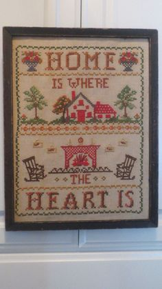 Vintage HOME is Where the HEART Is Cross Stitch Sampler Circa 1940's. SOLD via Etsy.