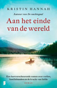 Aan het einde van de wereld by Kristin Hannah - Books Search Engine New Books, Books To Read, Classic Books, Michelle Obama, Roman, Reading, Movie Posters, Films, Google