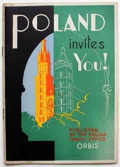 Poland Invites You! - Great illustration on the cover of a guide booklet, published by The Polish Travel Office ORBIS. Contains introduction to the countryside and people pictures, maps and 7 detailed tour descriptions. Art Deco Posters, Cool Posters, Poster Prints, Art Et Architecture, Polish Posters, Retro Poster, Graphic Artwork, Vintage Labels, Art Deco Design