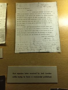 Did you save your first rejection letter? Jack London saved his — one of several hundred he received over his career. I took a picture of the rejection, scribbled at the bottom of his query, when I…