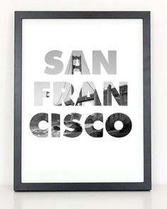 Fancy - San Francisco Bridge Typography Print
