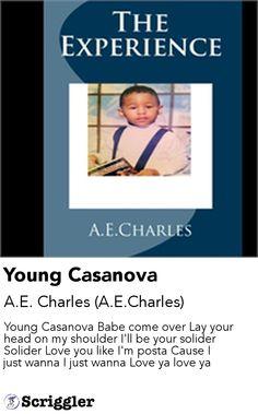 Young Casanova by A.E. Charles (A.E.Charles) https://scriggler.com/detailPost/poetry/35428