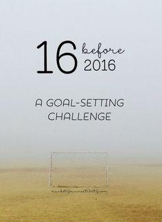 16 Before 2016: A Goal Setting Challenge on Marketing Creativity at www.marketyourcreativity.com goal setting #goal