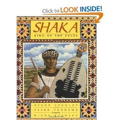 Shaka, King of the Zulus  HISTORY & GEOGRAPHY