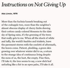 Instructions on Not Giving Up (Ada Limón) Poem Quotes, Words Quotes, Sayings, Pretty Words, Beautiful Words, Writing Prompts Poetry, Poem A Day, Short Poems, Some Words