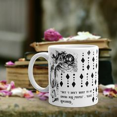 Alice in Wonderland Book Quote Mug Alice Book Mug Alice