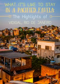 What It's Like To Stay In A Pacified Favela- The Highlights of Vidigal, Rio de Janeiro