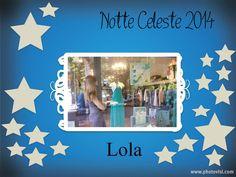 Lola #notteceleste