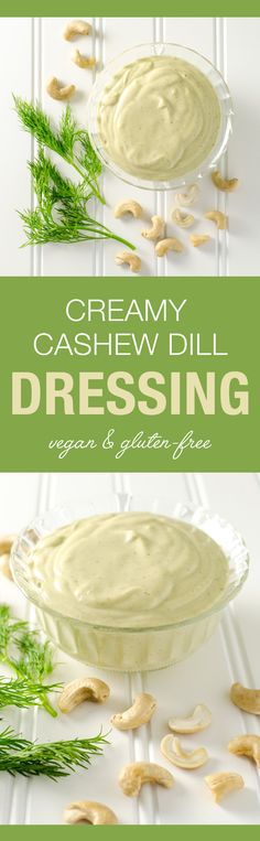 Creamy Cashew Dill Dressing - you only need about 5 minutes and a few simple…
