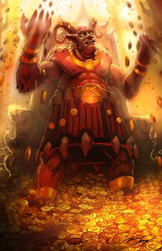 Mammon , one of the seven Princes of Hell and treasurer of Hell. After the rebellion Mammon was relegated to Hell where he is the one who finds precious metal that he and his demonic companions use to build their capital city Pandemonium.