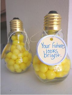 "Cute idea for DIY graduation party favors. Pull out the insides of light bulbs, fill with fun stuff for party guests to take home, and put a ""bright future"" tag on it. Clever craft."
