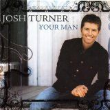 Your Man (Audio CD)By Josh Turner