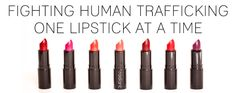 Radiant Cosmetics. Fighting human trafficking one lipstick at a time and kissing slavery good-bye. #madeinafreeworld