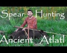 Epic Ancient Stone Age Spear Hunt for Wild Boar. ATLATL in Action!