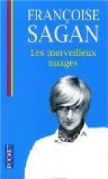 Les merveilleux nuages par Françoise Sagan