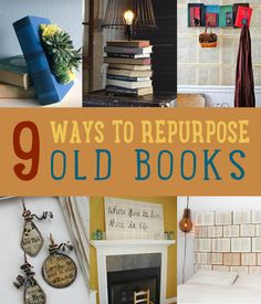 DIY Projects Made From Old Books | Art Of Upcycling http://diyready.com/diy-projects-made-from-old-books/