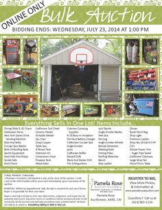 http://www.pamelaroseauction.com/4834Rambo.html#.U7Wte6ivxJw  Online Only Bulk Auction! Entire Garage Full Of Contents - Everything Sells in One Lot! Bidding Ends: Wednesday, July 23, 2014 at 1:00 pm Preview: Tuesday, July 22, 2014 from 10:00 am to 1:00 pm Register  Bid Now At the Link Above! Pamela Rose Auction Company, LLC | (419) 865-1224