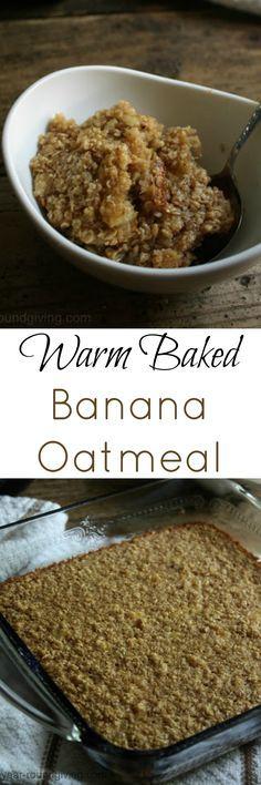 Warm baked banana oatmeal