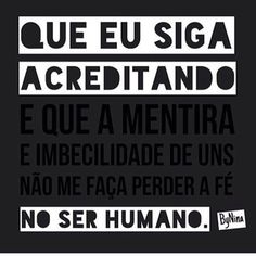 Amém!  #bynina #instabynina #pessoas #bondade #serhumano