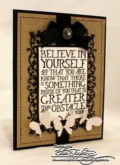 The Serendipitous Stamper: Believe In Yourself!