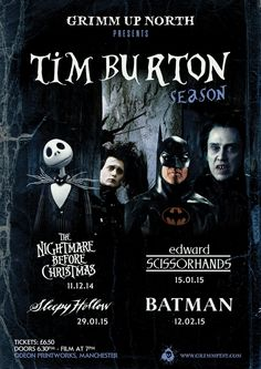 Grimm Up North's Tim Burton Season starting in Dec 2014. Featuring The Nightmare Before Christmas, Edward Scissorhands, Sleepy Hollow and Batman.