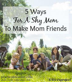 5 Ways For A Shy Mom To Make Mom Friends