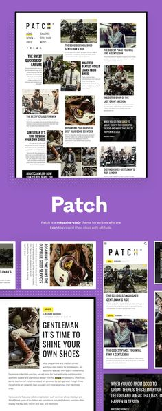 Design with a Twist for Happy Readers. We built Patch with a stable structure in mind which shapes the layout for your unique content. Whether you write short stories or long-forms, the result will be unordinary.