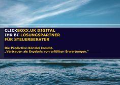 """CLICKBOXX.UK DIGITAL Die Predictive Kanzlei kommt. """"Vertrauen als Ergebnis von erfüllten Erwartungen."""" beratung@clickboxx.uk"""
