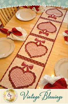 Vintage Blessings Table Runner Kit - February: Decorate your home all year long with a beautiful Vintage Blessings Table Runner by Jennifer Bosworth of Shabby Fabrics. This applique kit is for the February design. Table Runner measures approximately x Valentine Crafts, Valentines, Valentine Decorations, Shabby Fabrics, Table Runner Pattern, Tablerunners, Quilted Table Runners, Sewing Table, Mug Rugs