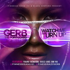 Gerb the Point Guard ft. Young Scooter & Gucci Mane – Watch Me Turn Up