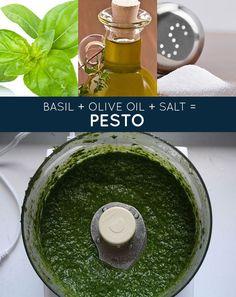 basil   olive oil   salt = pesto   33 Genius Three-Ingredient Recipes