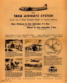 TACA Airways System's San Salvador – Now TACA Airways System Gives You 2 Direct Daylight Flights to Central America (1947)